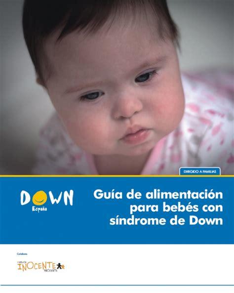 gu a de alimentaci n fotos de bebes recien nacidos con sindrome de down