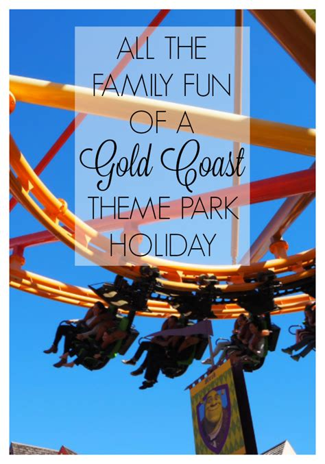 theme park holidays all the family fun of a gold coast theme park holiday