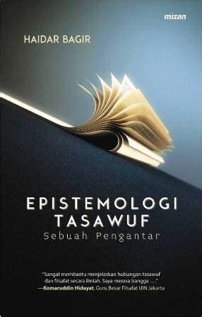 buku epistemologi tasawuf haidar bagir mizanstore