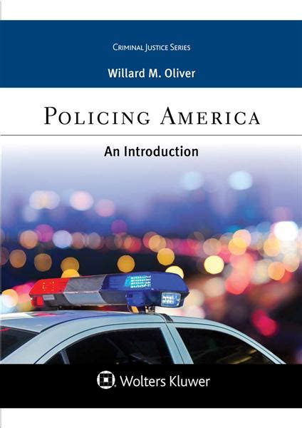 an introduction to policing mindtap course list books policing america an introduction oliver 9781454849315