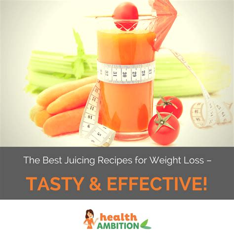 weight loss juicing plan the best juicing recipes for weight loss