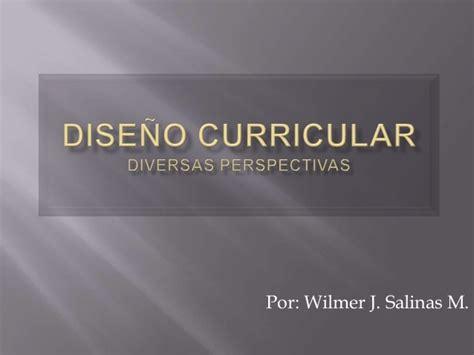 Modelo Curricular Goodlad Dise 241 O Curricular Diversas Perspectivas
