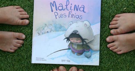 libro malina pies fros quot malina pies fr 237 os quot club peques lectores cuentos y creatividad infantil