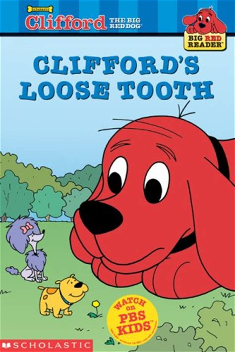 clifford the big books cliffords tooth clifford the big children s books