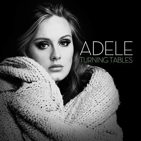Turning Tables Adele Lyrics by Picopod 187 Rolling In The Adele Accordi Chords