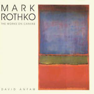 libro rothko mark rothko the works on canvas a catalogue raisonne