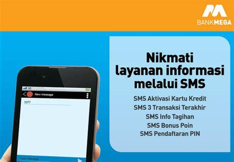 format sms banking bni ke bank lain cara cek sisa limit dan tagihan kartu kredit bank mega