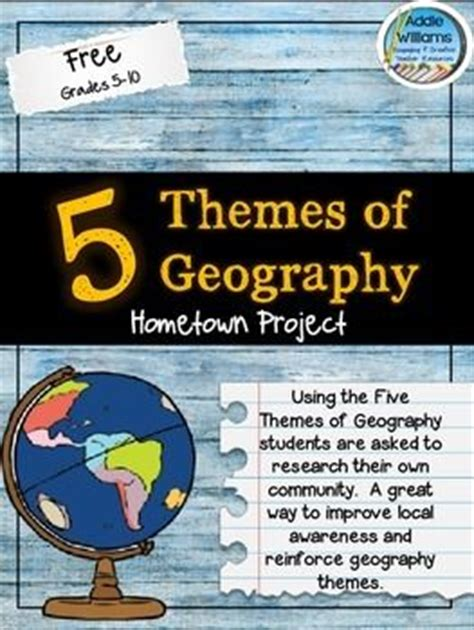 5 themes of geography homework 17 best images about geography class activity ideas on