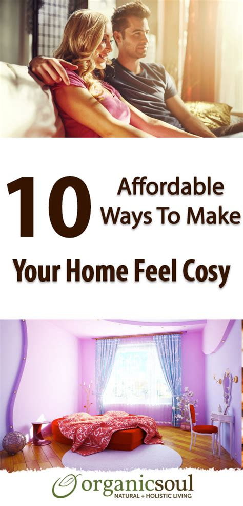 7 Ways To Feel At Home In A New Place by 10 Affordable Ways To Make Your Home Feel Cozy