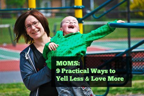 9 Practical Ways To Yell Less More Money Saving 174 9 Practical Ways To Yell Less More Money Saving 174
