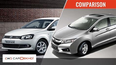 Volkswagen Vs Honda by Volkswagen Vento Vs Honda City Comparsion Review