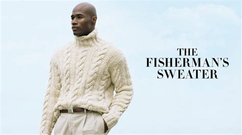 fisherman s the fisherman s sweater ralph lauren style guide