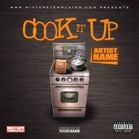 mixtape design templates cook it up mixtape cover template by filthythedesigner