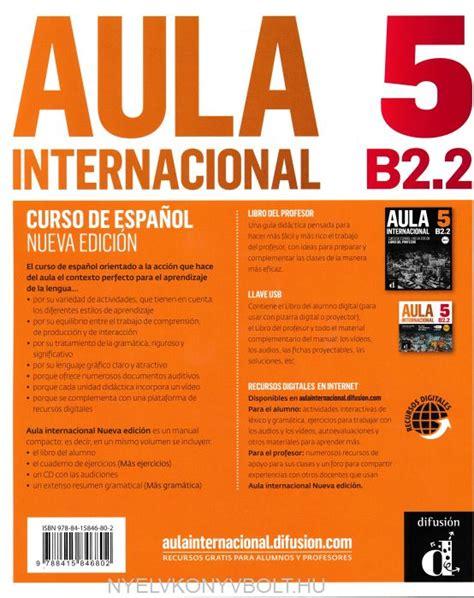 talk spanish complete book cd pack almudena sanchez aula internacional 5 b2 2 libro del alumno audio mp3 nueva edici 243 n nyelvk 246 nyv forgalmaz 225 s