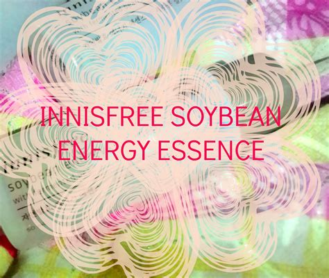 Harga Innisfree Soybean Energy Essence review innisfree soybean energy essence by innisfree