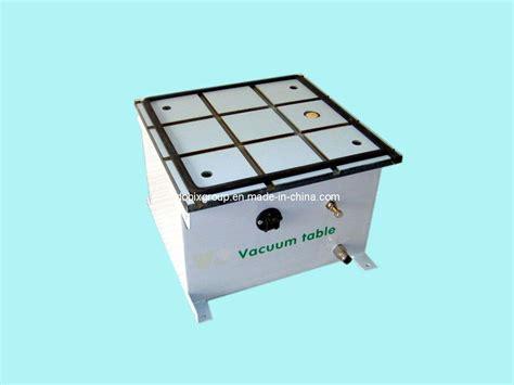 Vacuum Table by China Vacuum Table Db Vt 06 China Vacuum Table Edge