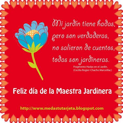 feliz dia de la me das tu tarjeta feliz d 237 a de la maestra jardinera