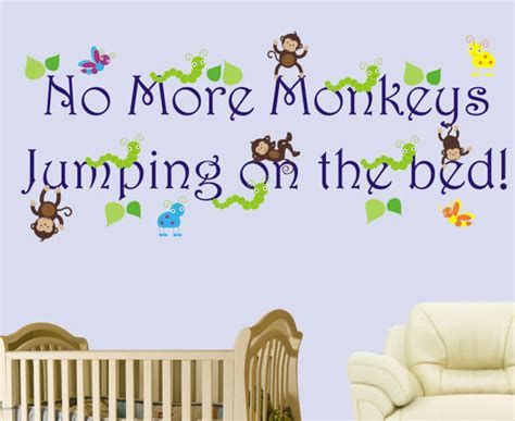 no more monkeys jumping in the bed no more monkeys jumping on the bed boys decal