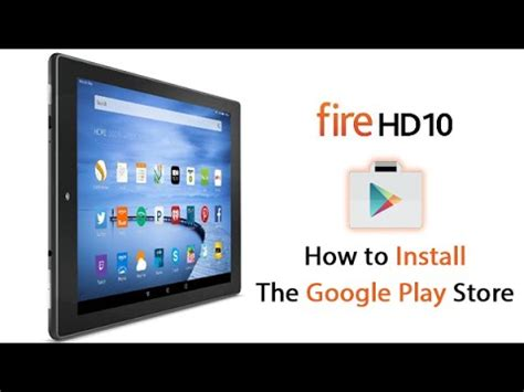 install windows 10 kindle fire install google play store on kindle fire hd how to make