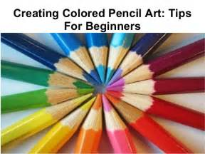 colored pencil techniques for beginners creating colored pencil tips for beginners