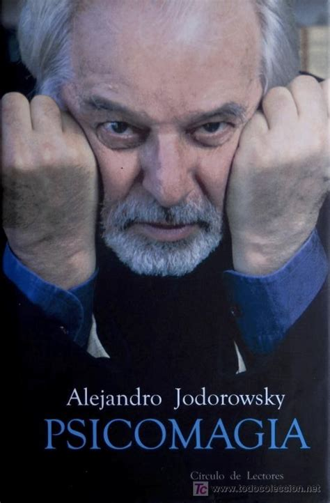 psicomagia psychomagic alejandro jodorowsky pictures images photos images77 com