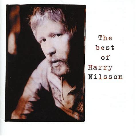 best harry nilsson songs harry nilsson best of harry nilsson album