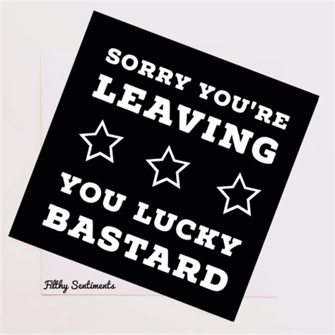 sorry you re leaving card template leaving card filthy sentiments cards cards