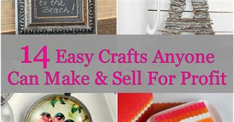 crafts to make and sell for profit 14 easy crafts anyone can make sell for profit saving money craft handmade