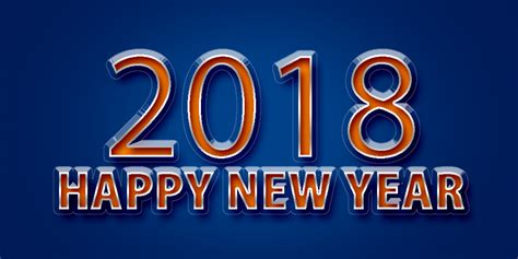 when is the new year in 2018 happy new year 2018 new year wishes quotes images