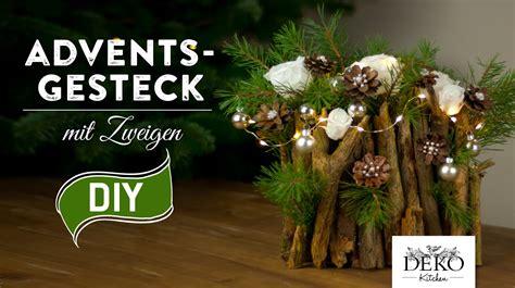 Adventsgestecke Trend 2017 by Weihnachtsdeko Basteln Adventsgesteck Mit Zweigen How To