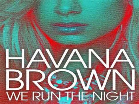 download mp3 gratis havana brown we run the night havana brown we run the night lyrics youtube