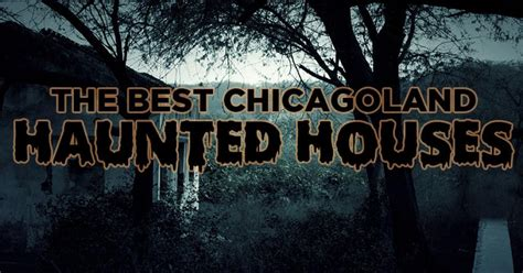best haunted houses in chicago wciu the u the best haunted houses in the chicago area
