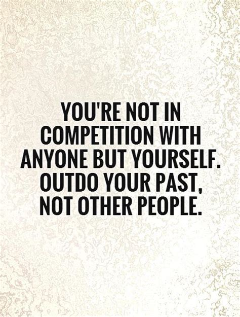 Competition Quotes not in competition quotes quotesgram