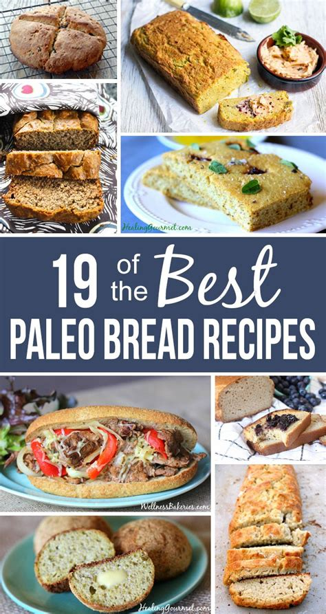 Paleo Bread In A Bread Machine 19 Of The Best Paleo Bread Recipes Bread Recipes Paleo
