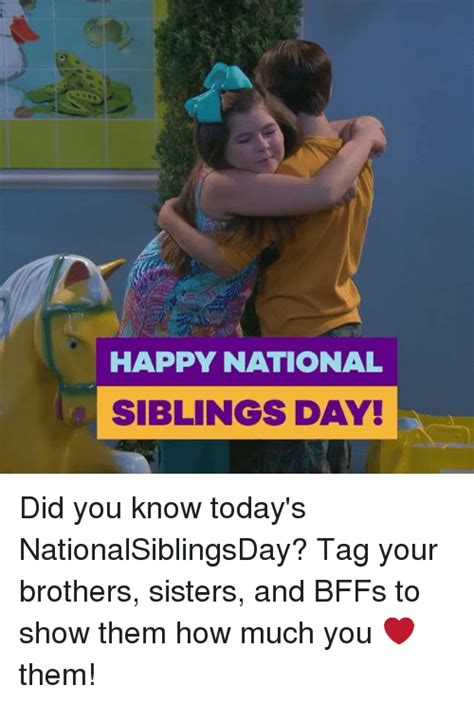 National Siblings Day Memes - 25 best memes about national siblings day national