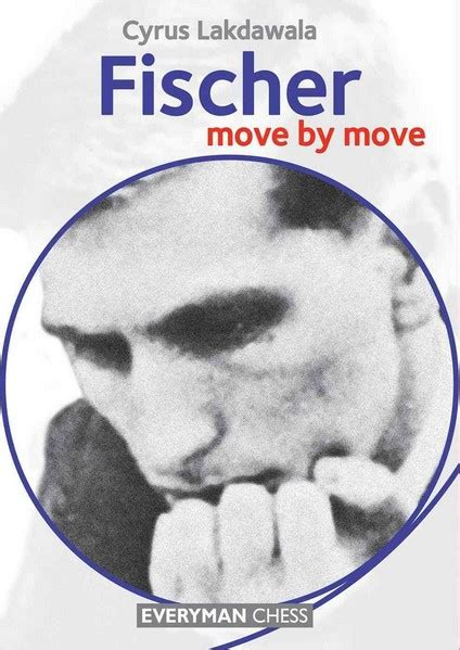 the best move fischer books fischer move by move pdf book