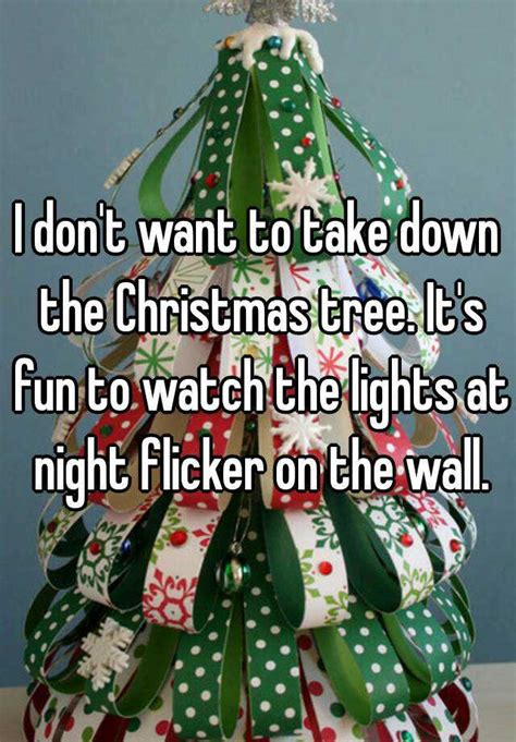 when do they take the tree down in nyc i don t want to take the tree it s to the lights at flicker on