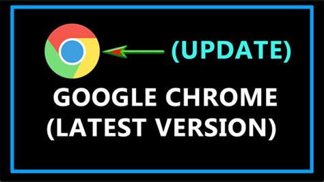 chrome last version how to update google chrome to the latest version video