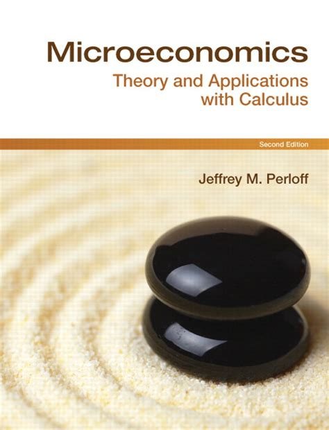 microeconomics theory and applications with calculus 3rd edition ebook perloff microeconomics theory applications with