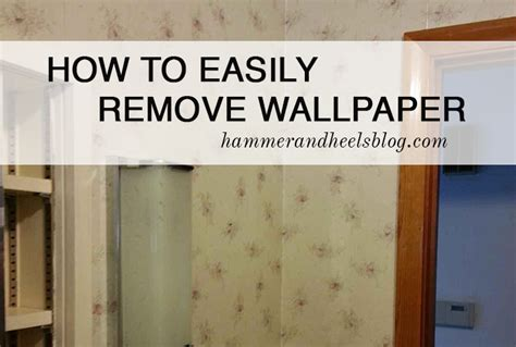 easy remove wallpaper for apartments how to easily remove wallpaper