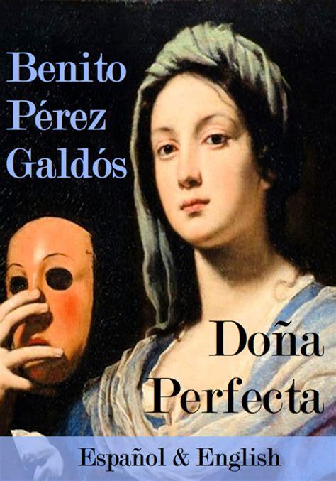 libro dona perfecta dona perfecta do 241 a perfecta kindleton descarga libros gratis para kindle en espa 241 ol