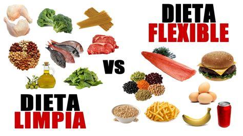 la dieta turbo de dieta limpia vs dieta flexible por dietista nutricionista gregoria c 225 ceres tdc nutrici 211 n