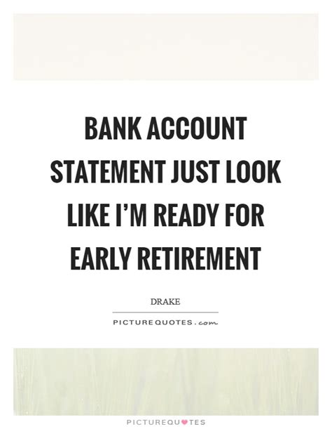 early retirement quotes sayings early retirement picture quotes