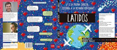 libro latidos y si llave de tinta literatura juvenil en argentina 161 nuevo libro de javier ruescas y francesc miralles