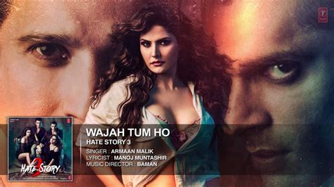 full hd video of hate story 3 hate story 3 wajah tum ho hd video song