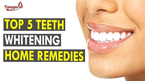 best home remedies to whiten teeth home remedies to