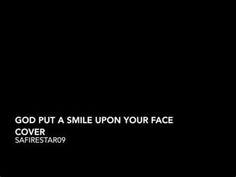 coldplay god put a smile upon your face lyrics coldplay god put a smile upon your face cover youtube