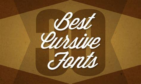 30 Best Cursive Fonts Illustrator Tutorials Tips Best Fonts Cursive