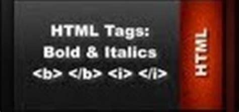 html layout bold html web design tutorials html bold and italics