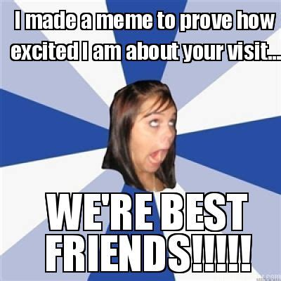 Meme For Excitement - meme creator i made a meme to prove how excited i am